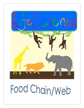 Life Science - Food Chain and Food Web