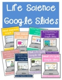 Google Classroom Life Science Bundle