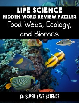 Life Science Hidden Word Vocabulary Puzzles (Food Webs, Ecology, and Biomes)