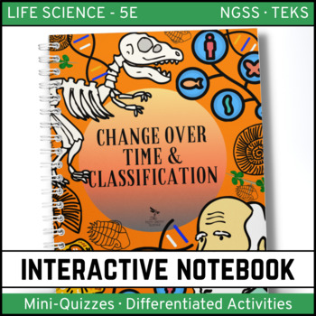 Change Over Time and Classification: Life Science Interactive Notebook