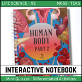 Human Body Life Science Interactive Notebook - Part 2
