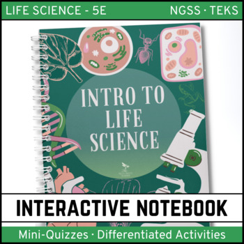 Intro to Life Science: Life Science Interactive Notebook