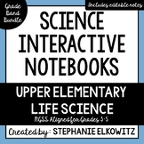 Upper Elementary Life Science Interactive Notebook Bundle