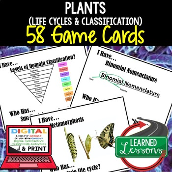 Life Science Living Org. Classifications & Life Cycles I Have Who Has Game Cards