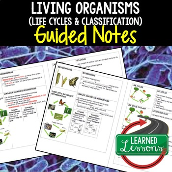 Life Science Living Organisms Life Cycles Plants Flowers Guided Notes