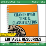 Change Over Time & Classification: Life Science Notes, PowerPoint & Test