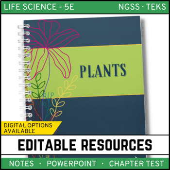 Plants: Life Science Notes, PowerPoint & Test ~ EDITABLE