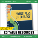 Principles of Ecology: Life Science PowerPoint, Notes and Test ~ EDITABLE!