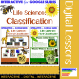 Life Science: Plant & Animal Classification for Google Slides