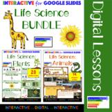 Life Science: Plants & Animal for Google Classroom/ Distan
