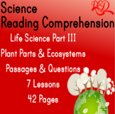 Life Science Reading Passages & Questions | Plant Parts &