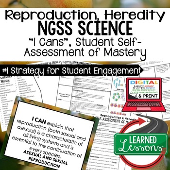 Life Science Reproduction & Heredity Self Assessment of Mastery I Cans