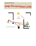 Life Science Review: Energy flow and nutrient cycling