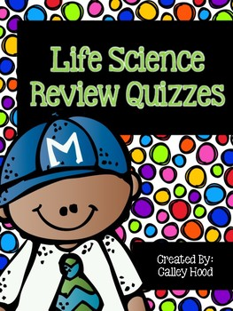 Life Science Review Quizzes Year Round & Test Prep