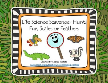 Life Science Scavenger Hunt- Fur, Scales, or Fins