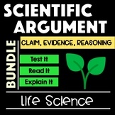 Life Science Scientific Argument Bundle with Claim Evidence Reasoning