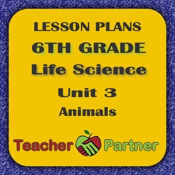 Lesson Plans: 6th Grade Life Science Unit 3 Animals