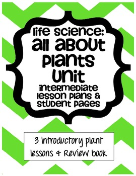 Life Science Unit - All About Plants