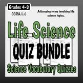 Life Science Vocabulary Quiz Bundle