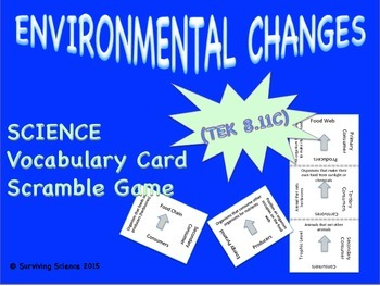 Life Science Vocabulary Scramble : ENVIRONMENTAL CHANGES (TX TEKS 8.11C)
