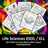 Life Sciences ESOL / ELL 140+ Word Wall Coloring Sheets: Biology & Anatomy