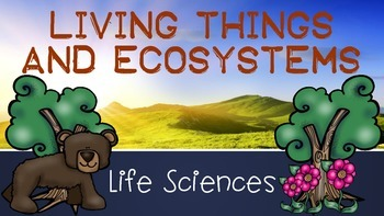 Life Sciences Presentation: Living Organisms and Ecosystems