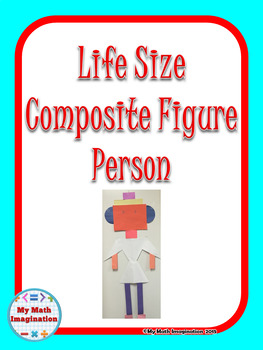 Life Size Composite Figure Person - Area of Composite Figures