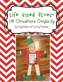 Life Sized Elves: A Christmas Craftivity with 7 Printables