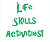 Life Skills Activities - Growing Resource!