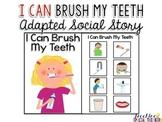 Life Skills Adapted Social Story: I Can Brush My Teeth