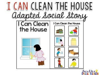 Life Skills Adapted Social Story: I Can Clean the House
