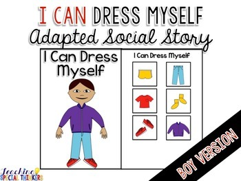 fd4b1c075 Life Skills Adapted Social Story: I Can Dress Myself {BOY Version}