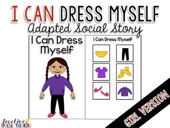 Life Skills Adapted Social Story: I Can Dress Myself {GIRL Version}