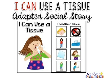 Life Skills Adapted Social Story: I Can Use a Tissue