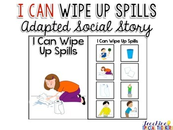 Life Skills Adapted Social Story: I Can Wipe Up Spills
