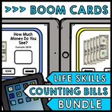 Life Skills - BOOM CARDS - Money - Counting Bills - Specia