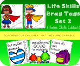 Life Skills Brag Tags - Set 2 - Home Skills