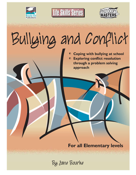 Life Skills: Bullying and Conflict