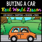 Life Skills - Buying a Car - Car Payments - Insurance - Driving - Budget