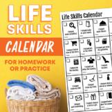 Life Skills Calendar for Homework or Extra Practice: Great