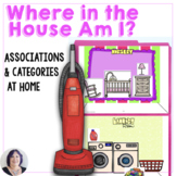 Language in Life Skills Categorizing Where in the House Am I for Speech Therapy