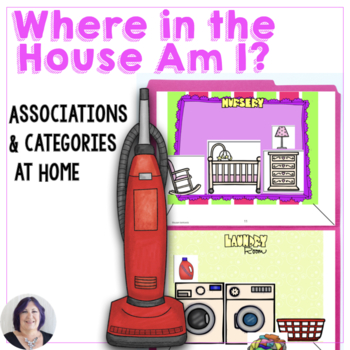 Life Skills Activity Categorizing Where in the House Am I for Speech Therapy