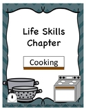 Life Skills Chapter - Cooking