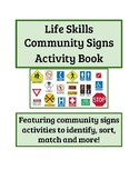 Life Skills Community Signs Activity Book: Featuring 5 Sor