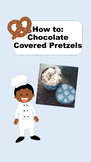 Life Skills Cooking-Chocolate Covered Pretzels