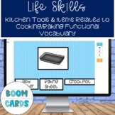 Life Skills Cooking Functional Vocabulary Image to Word Matching Boom Cards