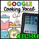 Life Skills - Cooking Vocabulary - GOOGLE - Recipe - Food Prep - BUNDLE