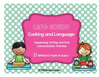 Life Skills: Cooking and Language - Sequencing, Writing and Oral Communication