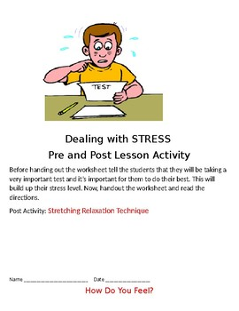 Life Skills: Dealing with Stress, Stretching Relaxation Technique, How Do I Feel