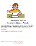 Life Skills: Dealing with Stress, Stretching Relaxation Te